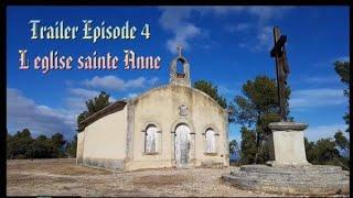 Traîler épisode 04 saison 02 L église sainte anne