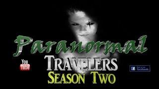 Paranormal Travelers - Season Two - Episode One