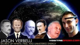 Jason Verbelli on Veritas Radio | Secrets of Infinite, Free, and Unmetered Energy | Segment 1 of 2
