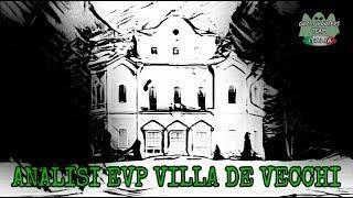 ANALISI EVP VILLA DE VECCHI (SOLSTIZIO D'INVERNO 2018)