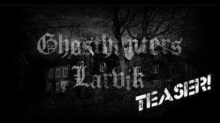 Ghost Hunters Larvik Teaser