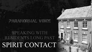 Spirit Contact | Residents Long Past | Paranormal Voice | Session One