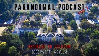 Podcast: BEECHWORTH ASYLUM - Pt. 2