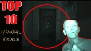 Top 10: REAL Paranormal Evidence Captured