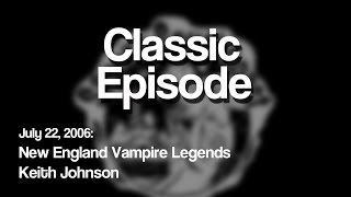 Classic Spooky: New England Vampires