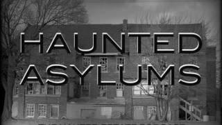 Haunted Asylums - The Haunted Estate Podcast
