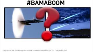 MYSTERY BAMA BOOM STRANGE EXPLOSION SEISMIC ACTIVITY IN ALABAMA METEOR CRASH UFO PART ONE