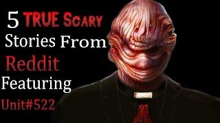 5 TRUE Scary Stories From Reddit # 17 | Feat. Unit#522
