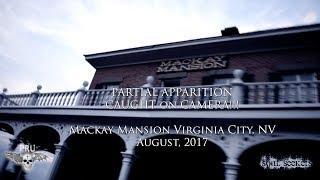 Partial Apparition CAUGHT on CAMERA!!! Mackay Mansion Virginia City, NV!!!