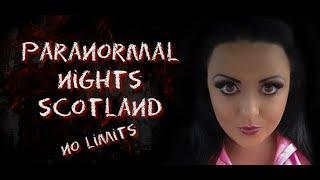 Paranormal Nights Scotland 8 years running
