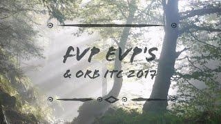 FVP ITC  | 2017 | Real SPIRIT Voices/ORB'S  PARANORMAL |