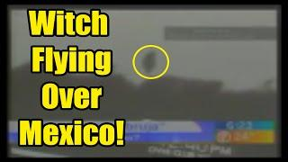 Witch CAUGHT ON TAPE Flying over Mexico | Just Paranormal