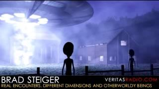 Veritas Radio - Brad Steiger - Real Encounters, Different Dimensions and Otherworldly Beings