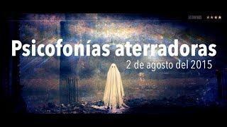 Psicofonías aterradoras / Ghost Area - Area Fantasma