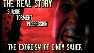 Real Life Demonic Possession Case | |True Terrifying Story of Cindy Sauer