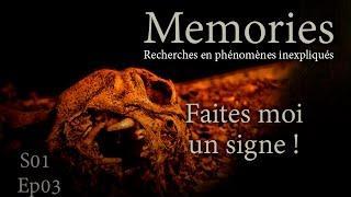 Memories : Faites moi un signe ! - EP03 S01 - L'ENQUETE