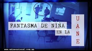 Fantasma de la Niña en Universidad UANE | Video Paranormal