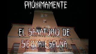 Próximamente El sanatorio de Sierra Espuña