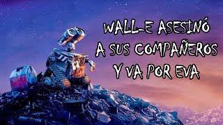 Wall-e es un ASESlNO PSlCÓPATA? - ESCALOFRIANTE TEORÍA | iGoyo
