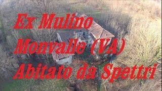 Monvalle Varese Antico Mulino  abitato da Spettri