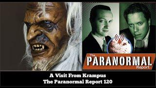 A Visit From Krampus - The Paranormal Report 120
