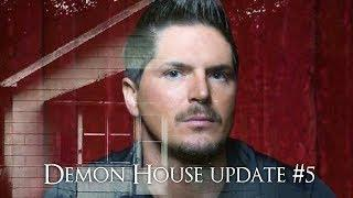 Zak Bagans: The Demon House (small update #5)