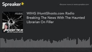 Breaking The News With The Haunted Librarian On Filler