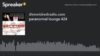paranormal lounge 424 (part 5 of 8)
