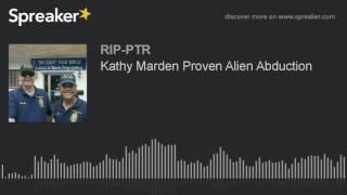 Kathy Marden Proven Alien Abduction (part 1 of 5)