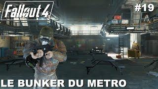 ☢ FALLOUT 4 [FR] Walkthrough #19 Le Bunker du Métro