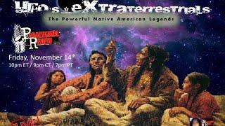 Paranormal Review Radio - UFO's & Extraterrestrials: The Native American Legends
