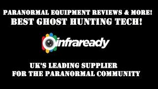 PARANORMAL-X & Infraready | GHOST Hunting Paranormal Tech | Hands On REVIEWS & More!
