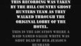 Disturbing EVP from haunted Menger Hotel in San Antonio TX