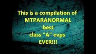 BEST EVP EVER !!! compilation.. the last one is my favorite..best ever.. PART 1