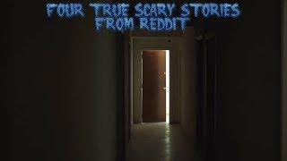 4 True Scary Stories From Reddit (Vol. 19)