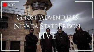 GHOST ADVENTURES: NEVADA STATE PRISON - LIVE