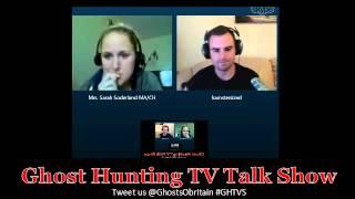 Sarah Soderlund - Mysteries Of The Mind - Ghost Hunting TV Talk Show #9 LIVE