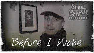 Before I wake| Kyle's Teaser Trailer | Soul Reaper Paranormal