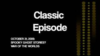 Classic Spooky: Spooky Ghost Stories/War of the Worlds