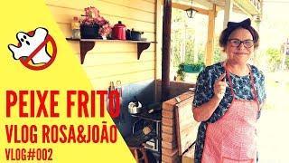 Peixe Frito Vlog#002 Rosa&João - Caça Fantasmas Brasil