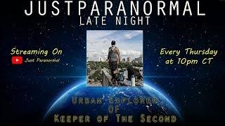 Keeper of The Second | Just Paranormal Late Night LIVE