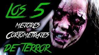 TOP #5 / Los mejores cortometrajes de TERROR