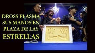Dross Plasma sus manos en Galerias Plaza de Las Estrellas