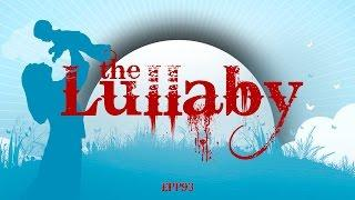 The Lullaby | Ghost Stories, Paranormal, Supernatural, Hauntings, Horror