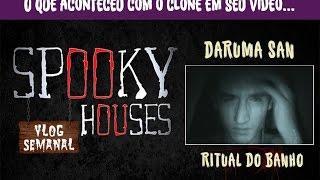 """Assunto Spooky Semanal - Clone em seu """"Daruma San - Ritual do Banho"""""""