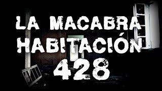 NUNCA ENTRES A LA HABITACIÓN 428