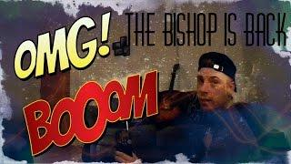 THE BISHOP IS BACK! | WARNING CONTAINS STRONG LANGUAGE | ARGUING SPIRITS | PURE INTELLIGENCE