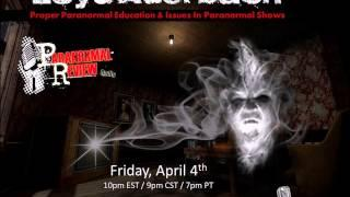 Paranormal Review Radio-Loyd Auerbach: Proper Paranormal Education & Issues with Paranormal Shows