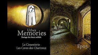 Urbex Memories : La Cimenterie • Les Caves des Chartreux - EP05