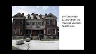 EVP's from the haunted St Albans Sanatorium